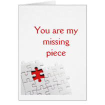 You are my missing piece card