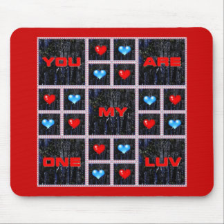 You Are My One Luv Valentine's Day Mousepad