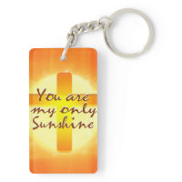 You are My Only Sunshine with Cross Key Chain