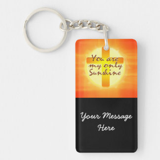 You are My Only Sunshine with Cross Keychain