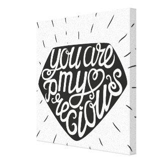 You Are My Precious Canvas Print