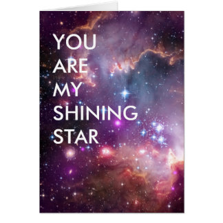 You Are My Shining Star Card