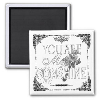 You Are My Sonshine Custom Magnet
