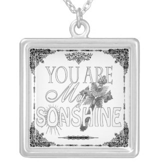 You Are My Sonshine Custom Necklace