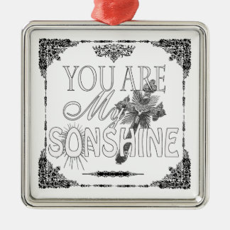 You Are My Sonshine Custom Ornament