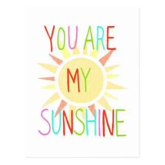 You Are My Sun Shine Postcard Happy Colorful Sunny