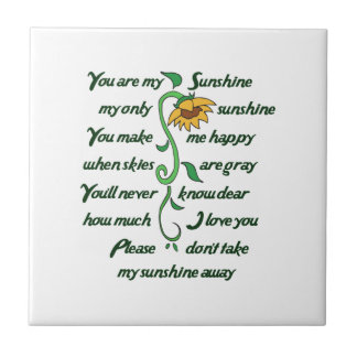 YOU ARE MY SUNFLOWER SMALL SQUARE TILE