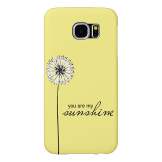 You Are My Sunshine 01 Samsung Galaxy S6 Case