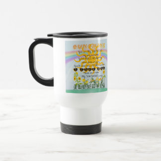 You Are My Sunshine 15 Oz Stainless Steel Travel Mug