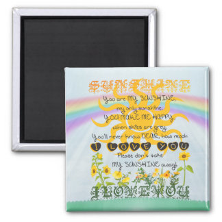 You Are My Sunshine 2 Inch Square Magnet