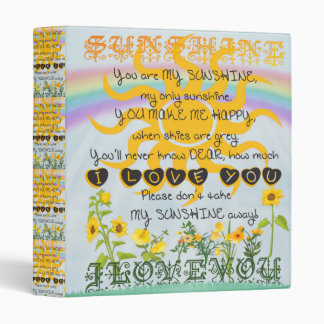 You Are My Sunshine 3 Ring Binder
