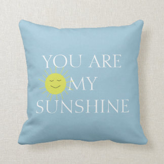 You Are My Sunshine Accent Pillow