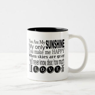 You Are My Sunshine Apparel and Gifts Coffee Mugs