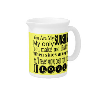 You Are My Sunshine Apparel and Gifts Pitchers