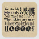 You Are My Sunshine Apparel and Gifts Stickers