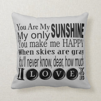 You Are My Sunshine Apparel and Gifts Throw Pillow
