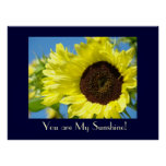 You are My Sunshine! Art Print gifts SUNFLOWERS