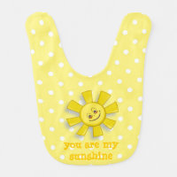 You are my sunshine baby bib