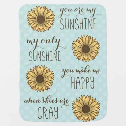 You are my sunshine baby blanket baby shower gift
