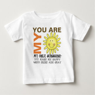 You Are My Sunshine Baby T-Shirt