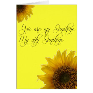 You Are My Sunshine Birthday Card