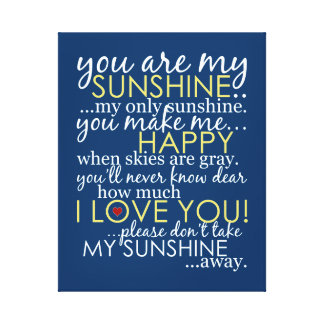 You Are My Sunshine - Blue - Wrapped Canvas Stretched Canvas Print