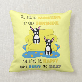 You are my Sunshine Boston Terrier Throw Pillow