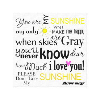 You are my Sunshine Canvas Word Art