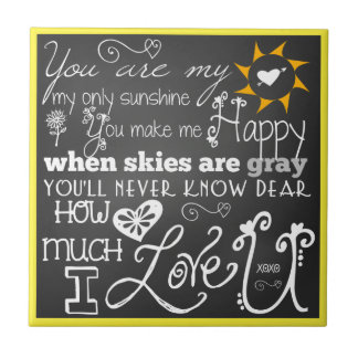 You Are My Sunshine Chalkboard Look CeramicTile Ceramic Tile