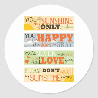 You Are My Sunshine Classic Round Sticker