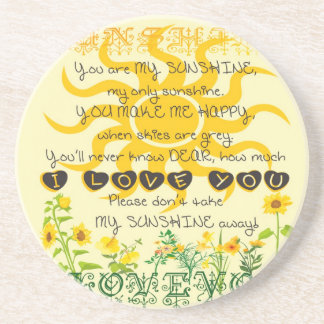 You are my sunshine... coaster