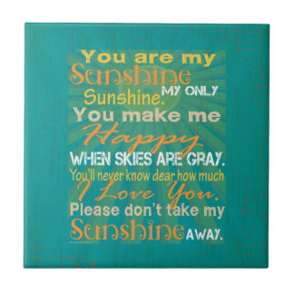You are my Sunshine Colorful Ceramic Tile
