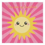 You are my Sunshine cute sun Poster