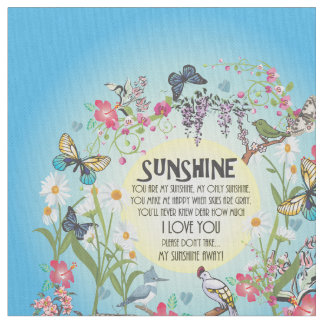 You are My Sunshine Fabric