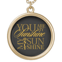 You Are My Sunshine Gold Finish Necklace