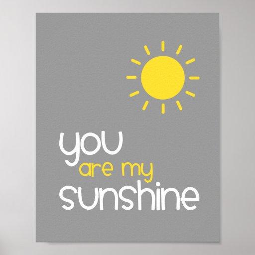 You Are My Sunshine Gray Nursery Art Decor Print