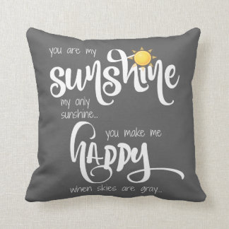 You are my sunshine; gray/white, w/ stripes throw pillow