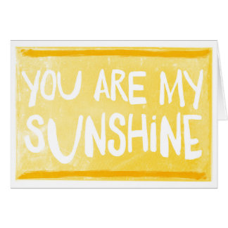 You Are My Sunshine | Greeting Card