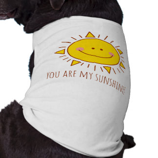 You Are My Sunshine Happy Cute Smiley Sunny Day Shirt