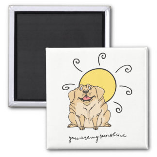 You Are My Sunshine Happy Puppy Love Magnet