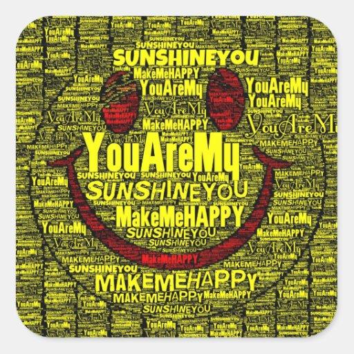 You Are My Sunshine Happy Sticker