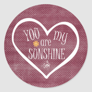 You are My Sunshine Heart Typography Classic Round Sticker