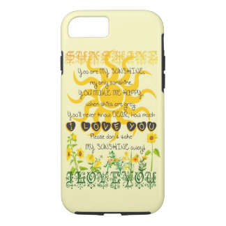 You Are My Sunshine iPhone 8/7 Case
