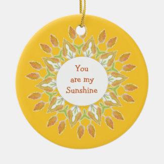 """""""You are My Sunshine!"""" Love Quote Watercolor Ceramic Ornament"""