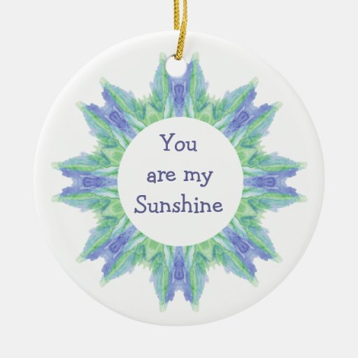 """You are My Sunshine!"" Love Quote Watercolor Christmas Tree Ornament"