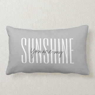 You are my SUNSHINE lumbar pillow