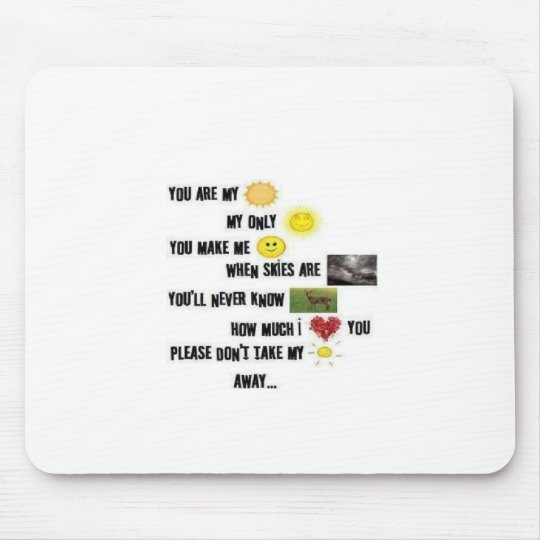 You Are My Sunshine - Mousepad