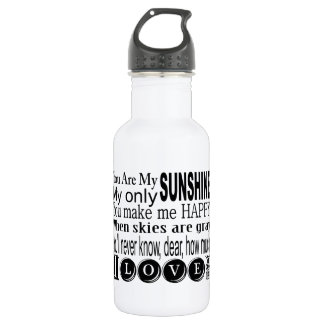 You Are My Sunshine My Only Sunshine Stainless Steel Water Bottle
