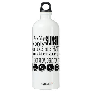 You Are My Sunshine My Only Sunshine Water Bottle