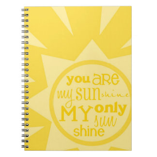 """""""you are my sunshine"""" notebook"""